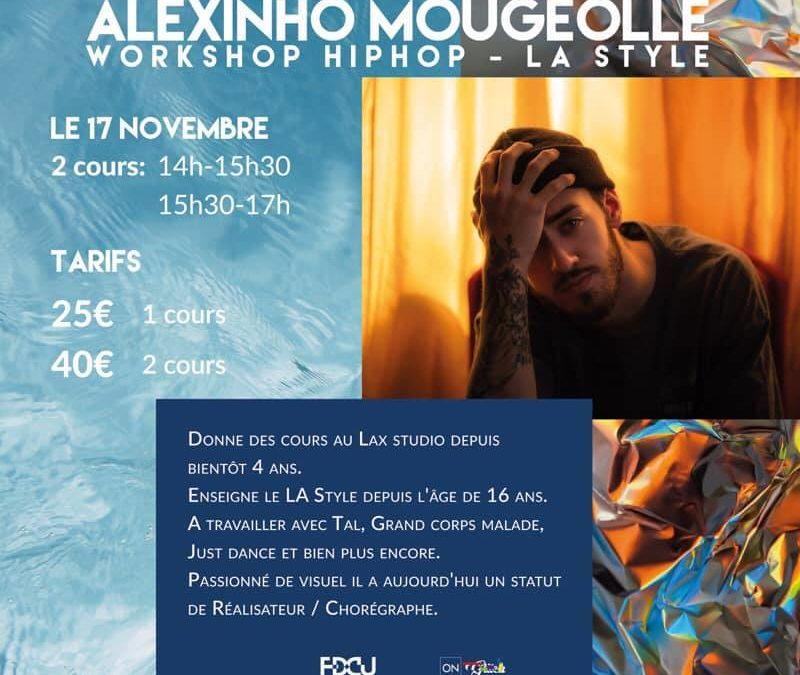 WORKSHOP HIP HOP LA – ALEXINHO MOUGEOLLE